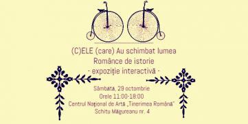 (C)ELE (care) Au schimbat lumea – Românce de istorie